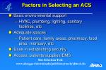 factors in selecting an acs