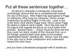 put all these sentences together