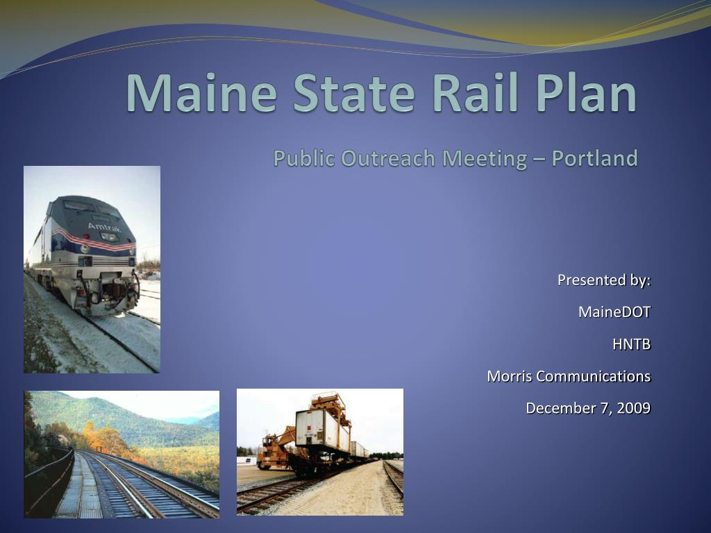 maine state rail plan p ublic outreach meeting portland l.