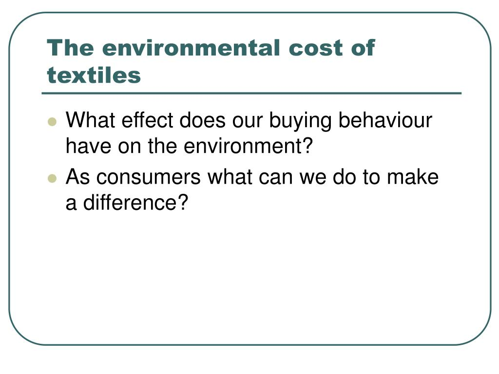 the environmental cost of textiles l.