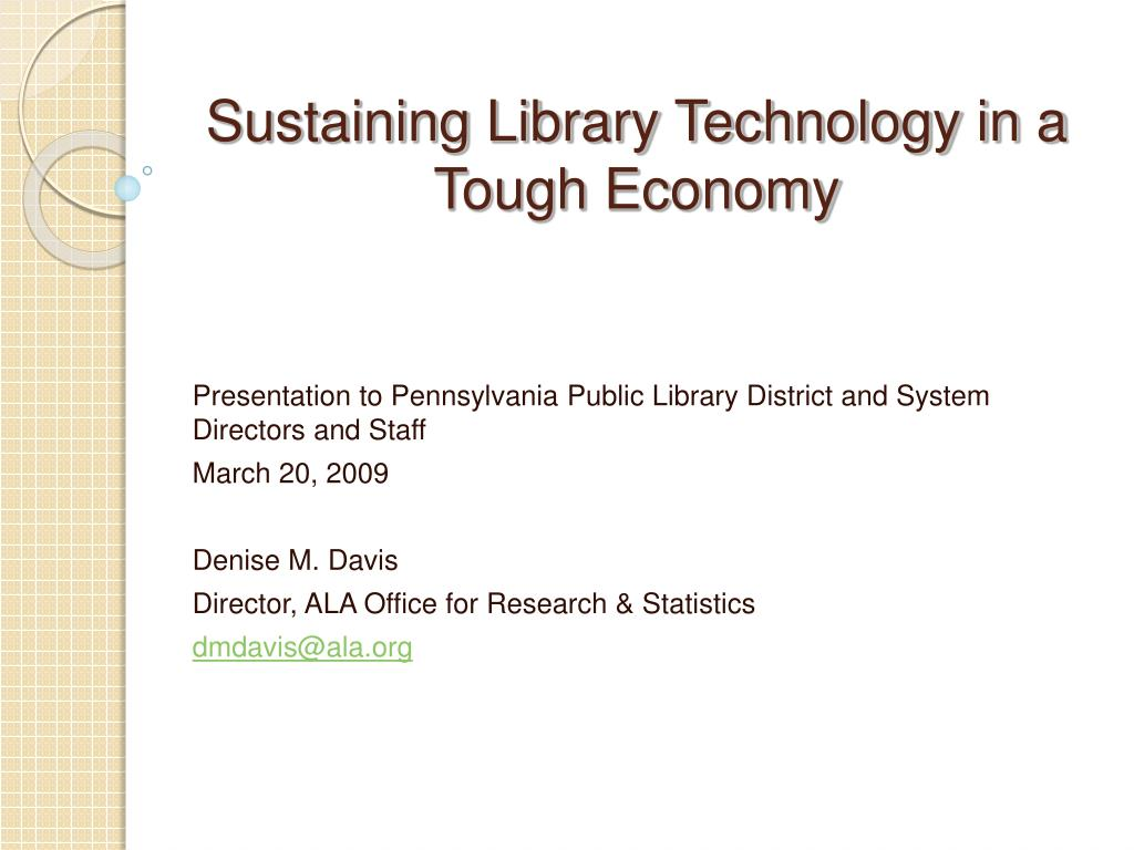 sustaining library technology in a tough economy l.