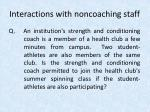 interactions with noncoaching staff37