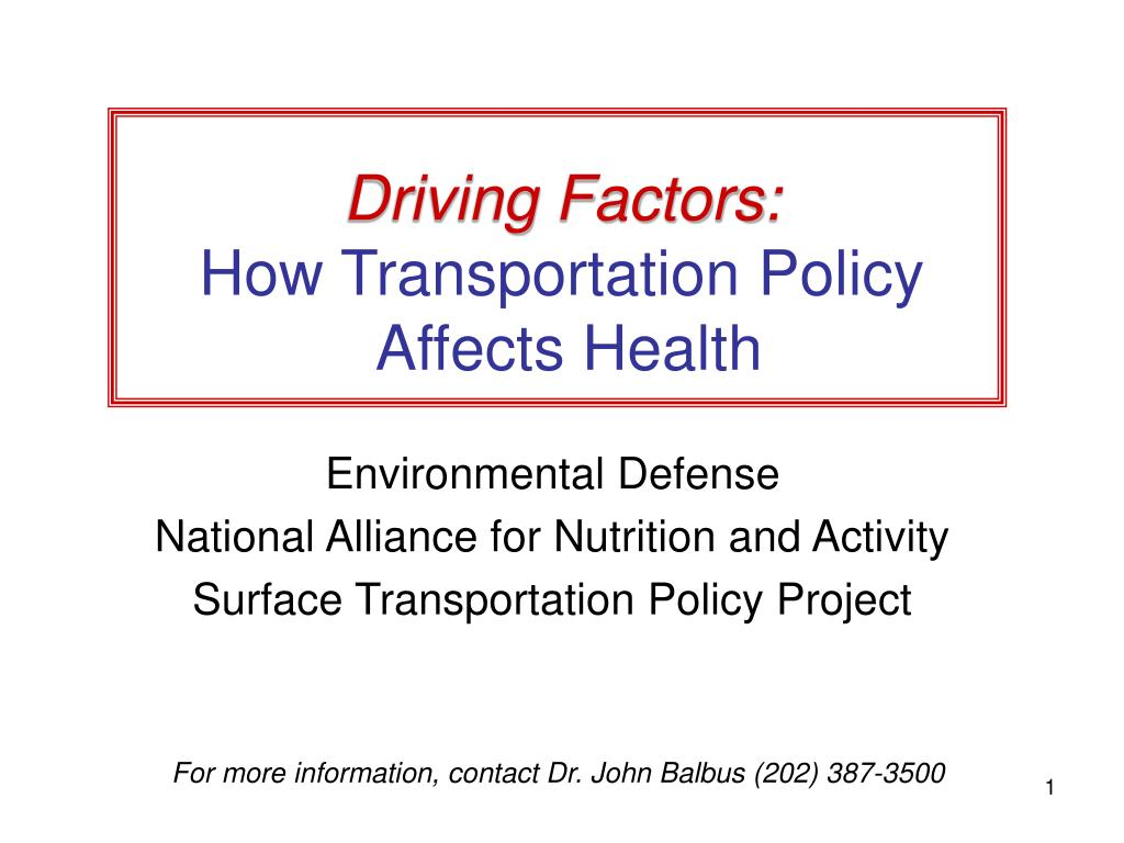 driving factors how transportation policy affects health l.