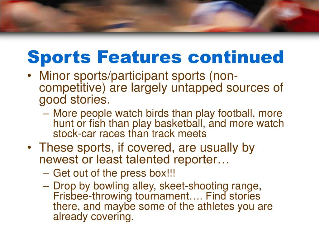 Sports Features continued