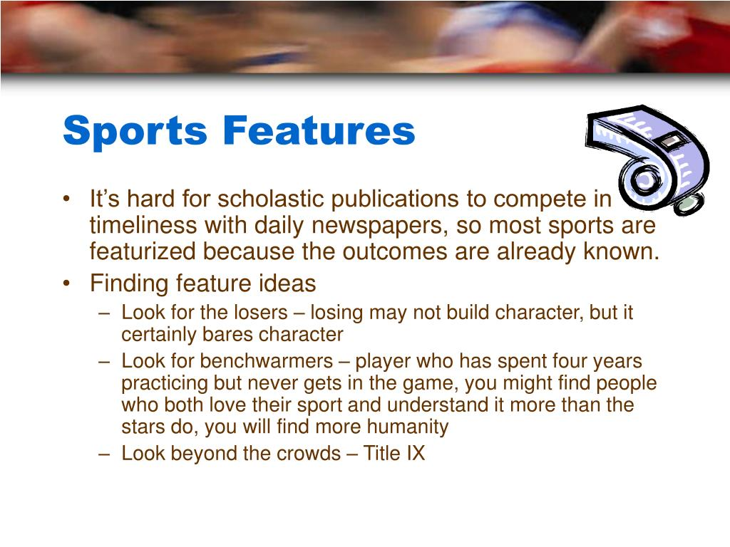 Sports Features