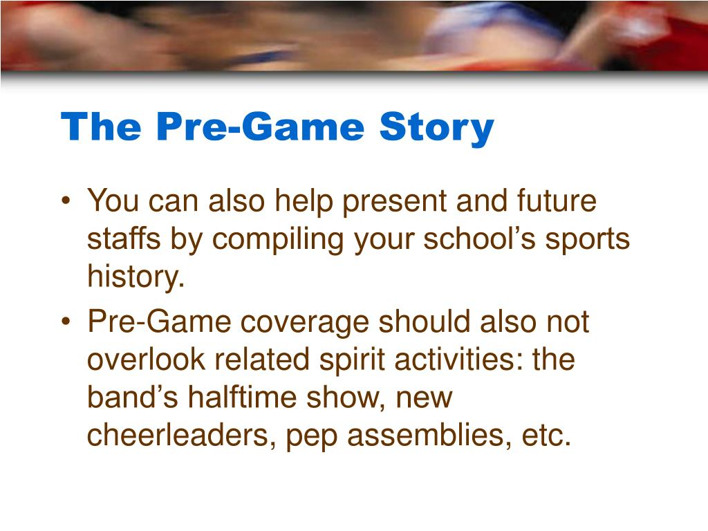 The Pre-Game Story