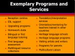exemplary programs and services