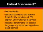 federal involvement