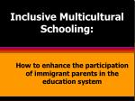 inclusive multicultural schooling