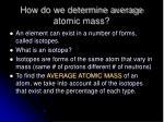 how do we determine average atomic mass