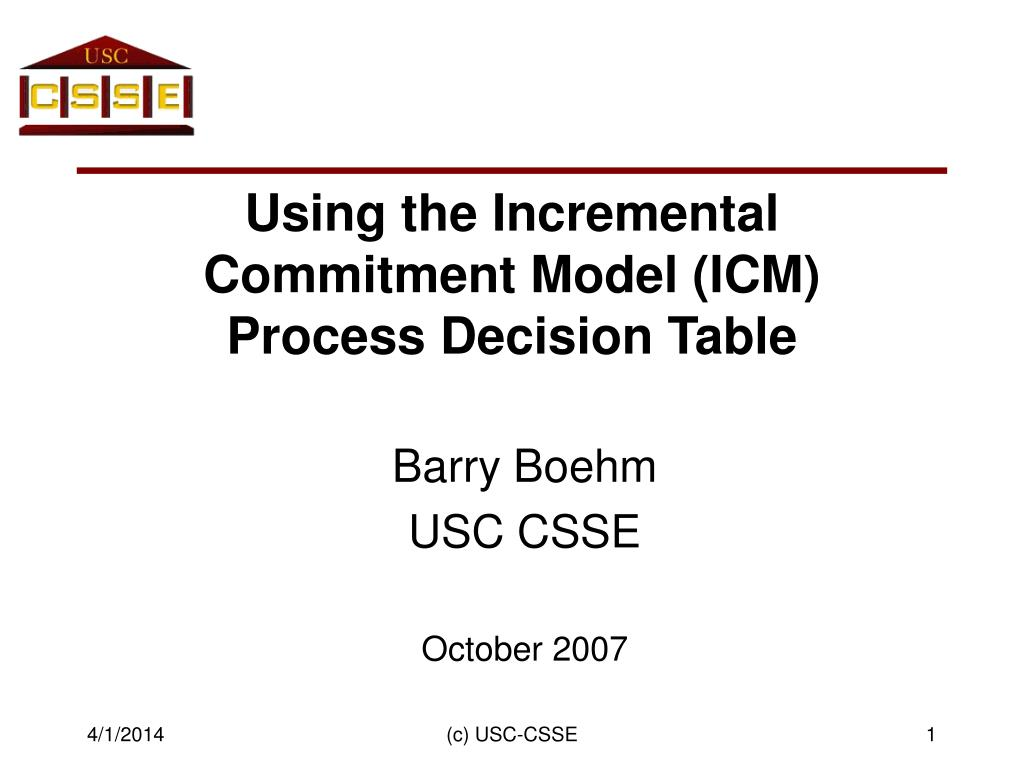 using the incremental commitment model icm process decision table l.