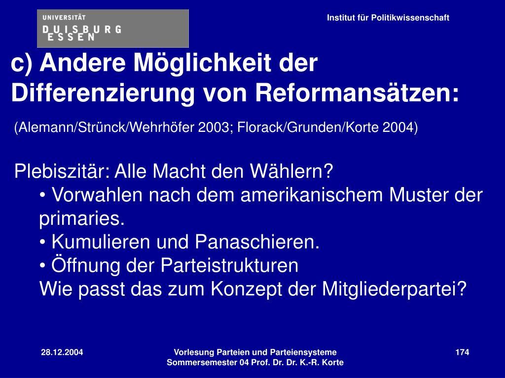c) Andere Möglichkeit der Differenzierung von Reformansätzen: