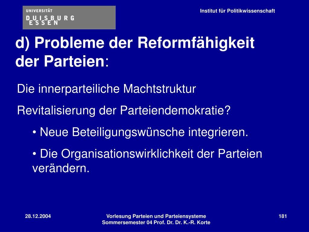 d) Probleme der Reformfähigkeit der Parteien