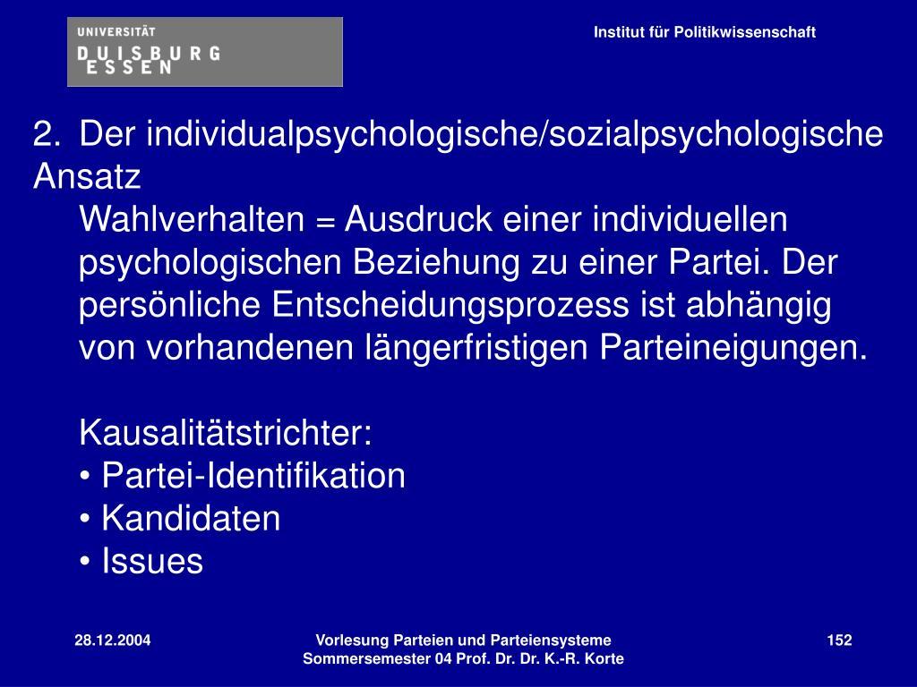 2.Der individualpsychologische/sozialpsychologische Ansatz