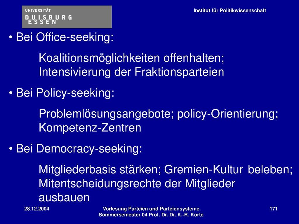 Bei Office-seeking: