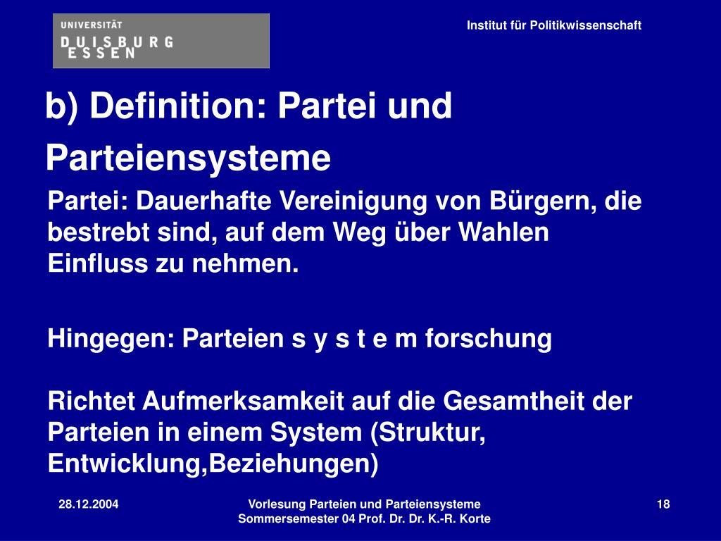 b) Definition: Partei und