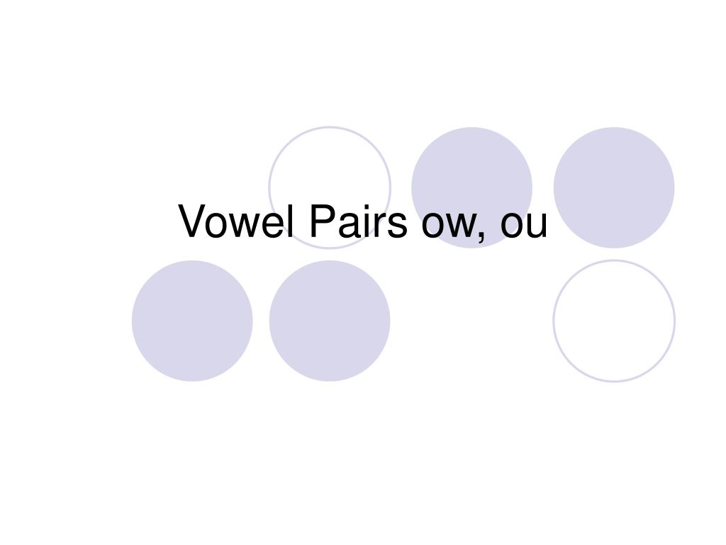 vowel pairs ow ou l.