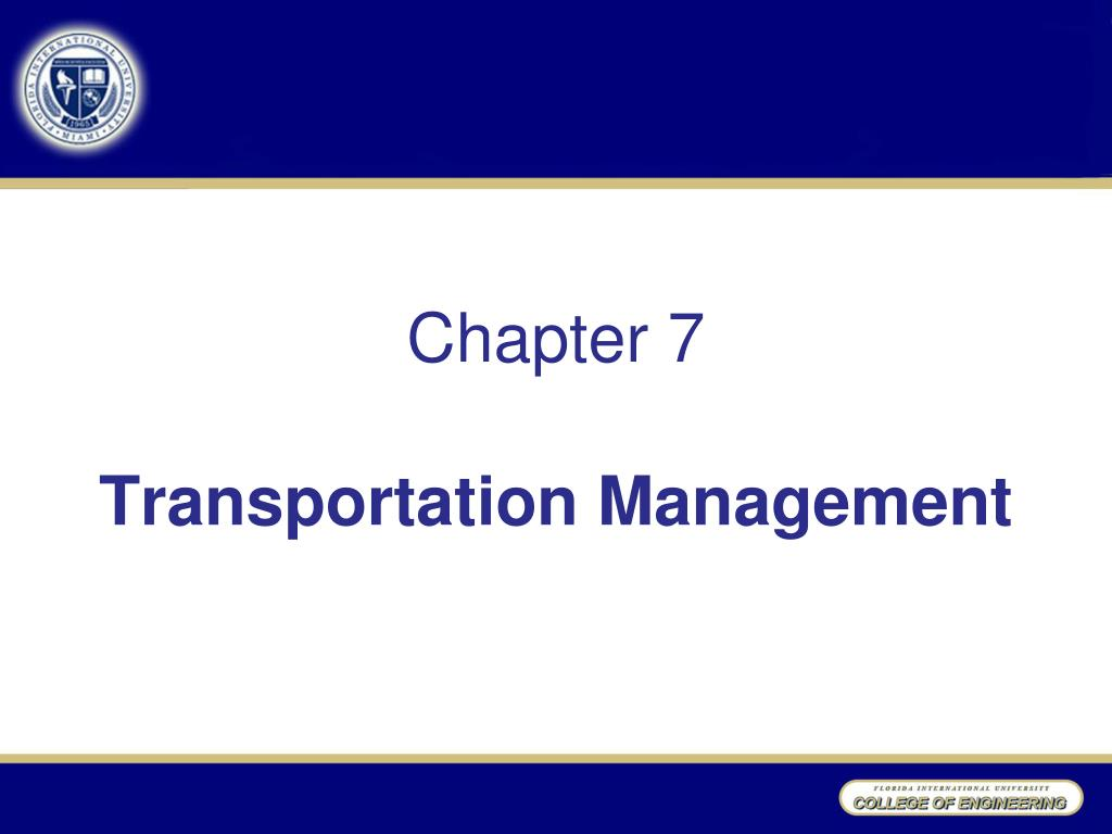 chapter 7 transportation management l.