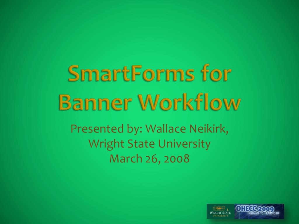 smartforms for banner workflow l.