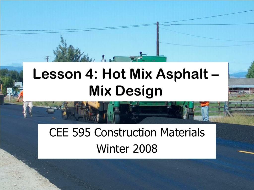 lesson 4 hot mix asphalt mix design l.