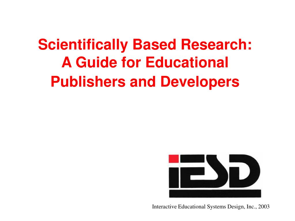 scientifically based research a guide for educational publishers and developers l.