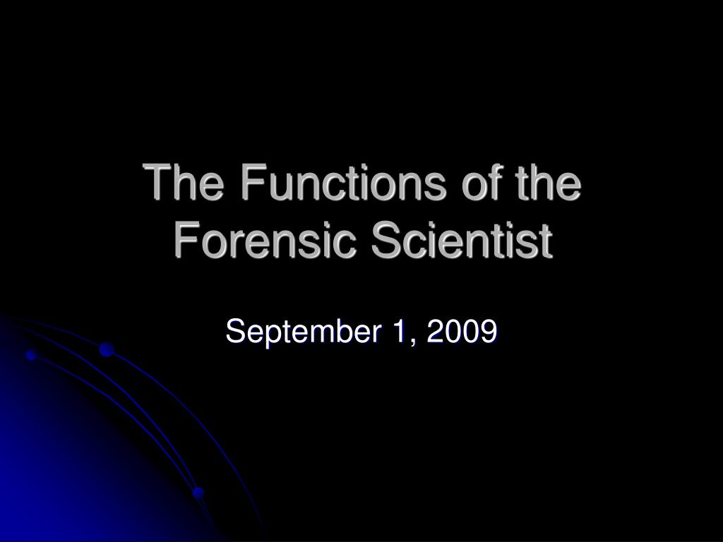 the functions of the forensic scientist l.