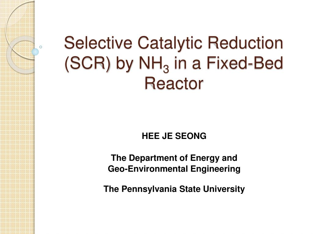 selective catalytic reduction scr by nh 3 in a fixed bed reactor l.