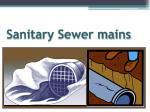 sanitary sewer mains