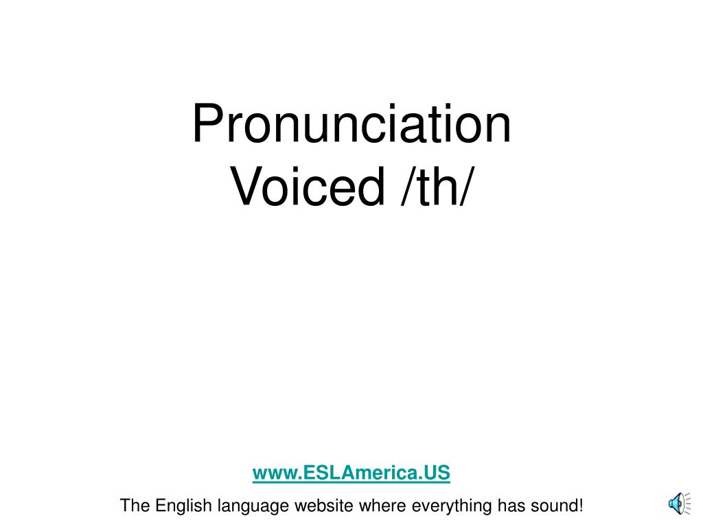 pronunciation voiced th l.