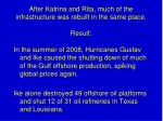 after katrina and rita much of the infrastructure was rebuilt in the same place result