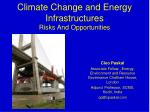 climate change and energy infrastructures risks and opportunities