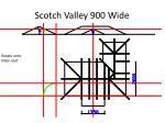 scotch valley 900 wide25