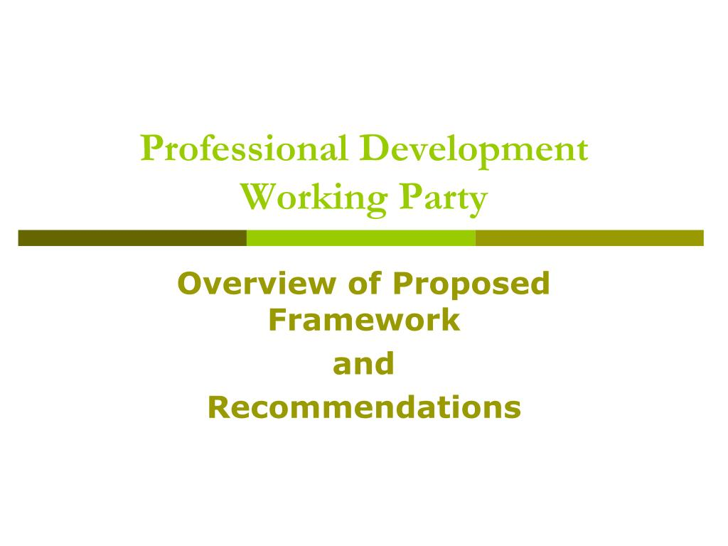 professional development working party l.