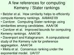 a few references for computing kemeny slater rankings