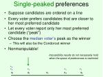 single peaked preferences