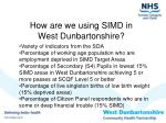 how are we using simd in west dunbartonshire