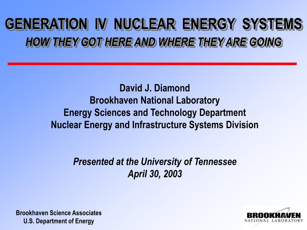 generation iv nuclear energy systems how they got here and where they are going l.
