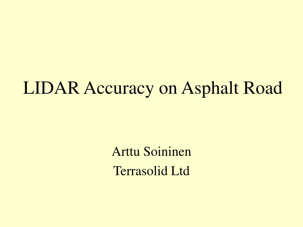 lidar accuracy on asphalt road l.