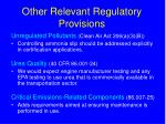 other relevant regulatory provisions
