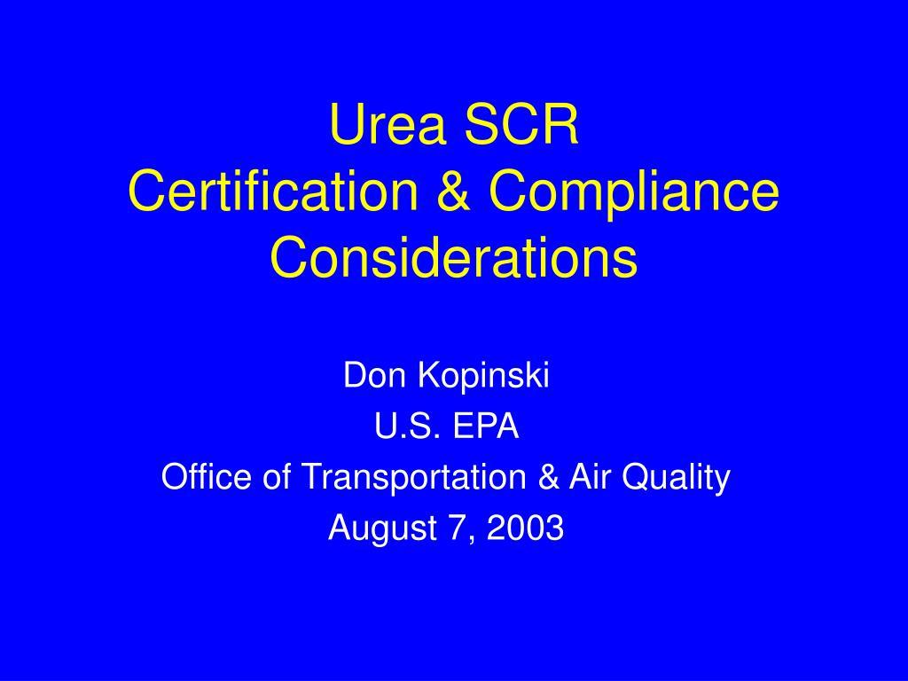 urea scr certification compliance considerations l.