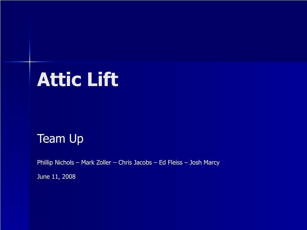 attic lift l.