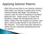 applying selector paterns
