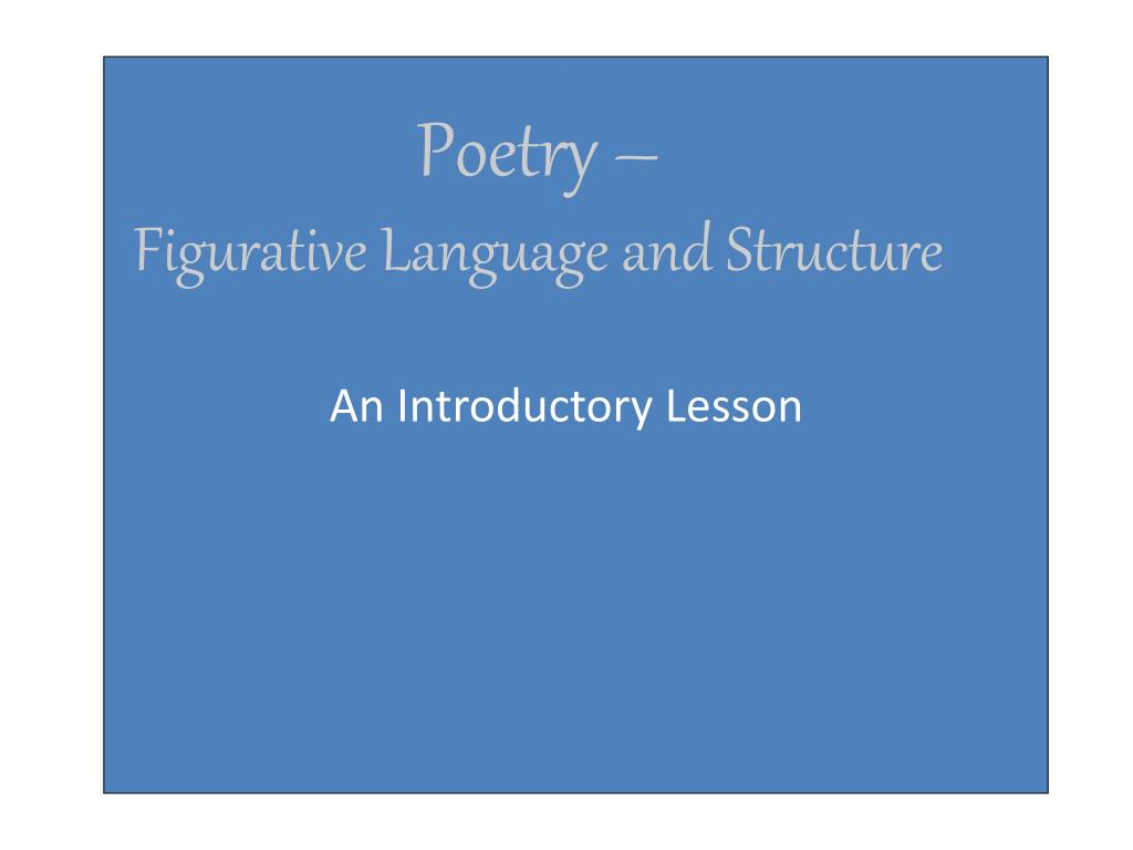 poetry figurative language and structure l.