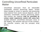 controlling unconfined particulate matter