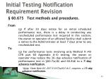 initial testing notification requirement revision