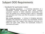 subpart ooo requirements23