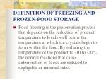definition of freezing and frozen food storage