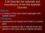 5 06 describe the materials and manufacture of hot mix asphaltic concrete