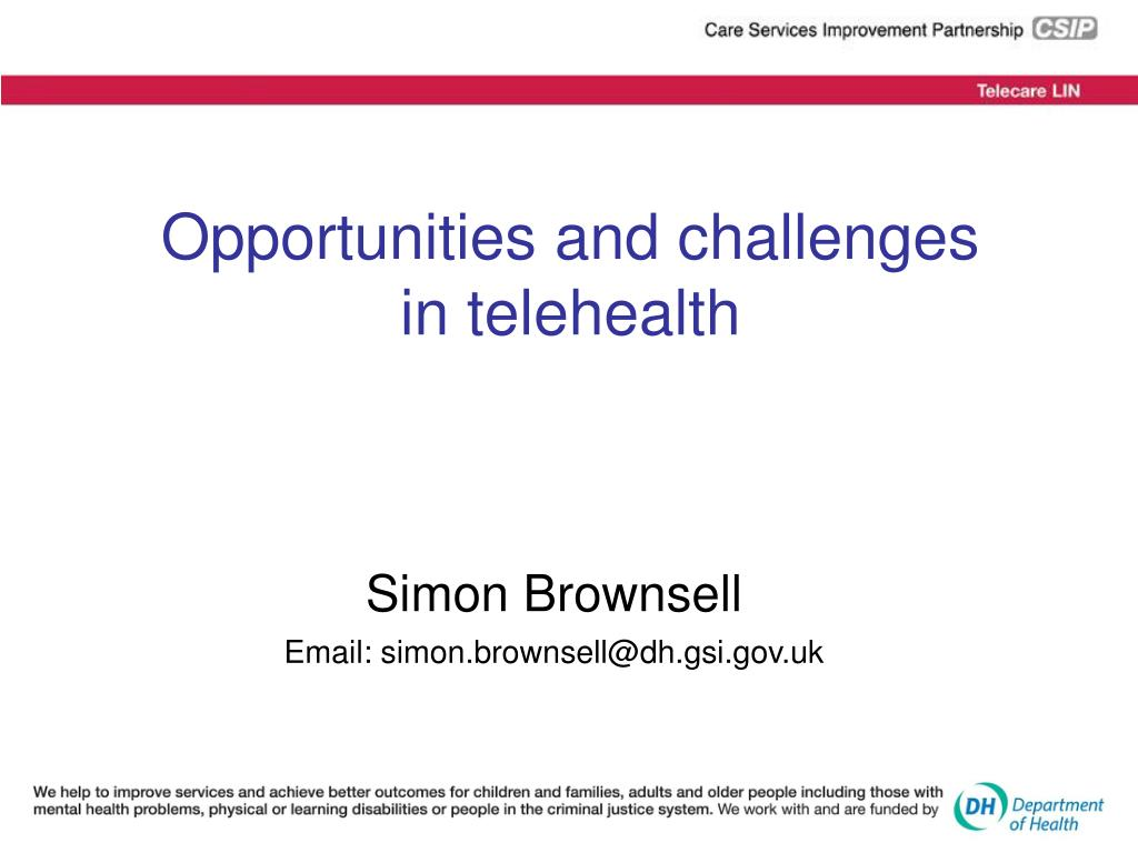 opportunities and challenges in telehealth l.