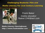 challenging students film and media literacy for 21st century learning
